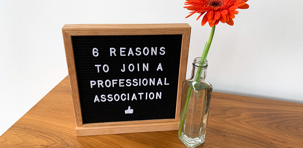 6 reasons to join a professional association